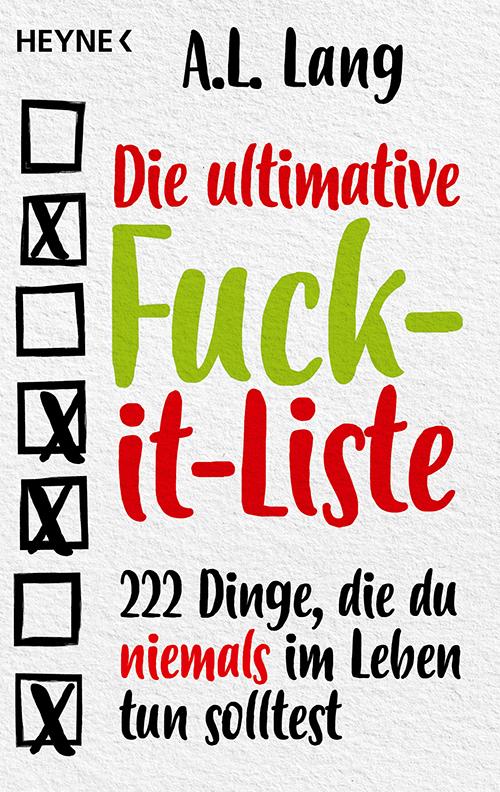The F*ck-it List