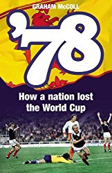 '78 – How a Nation Lost the World Cup