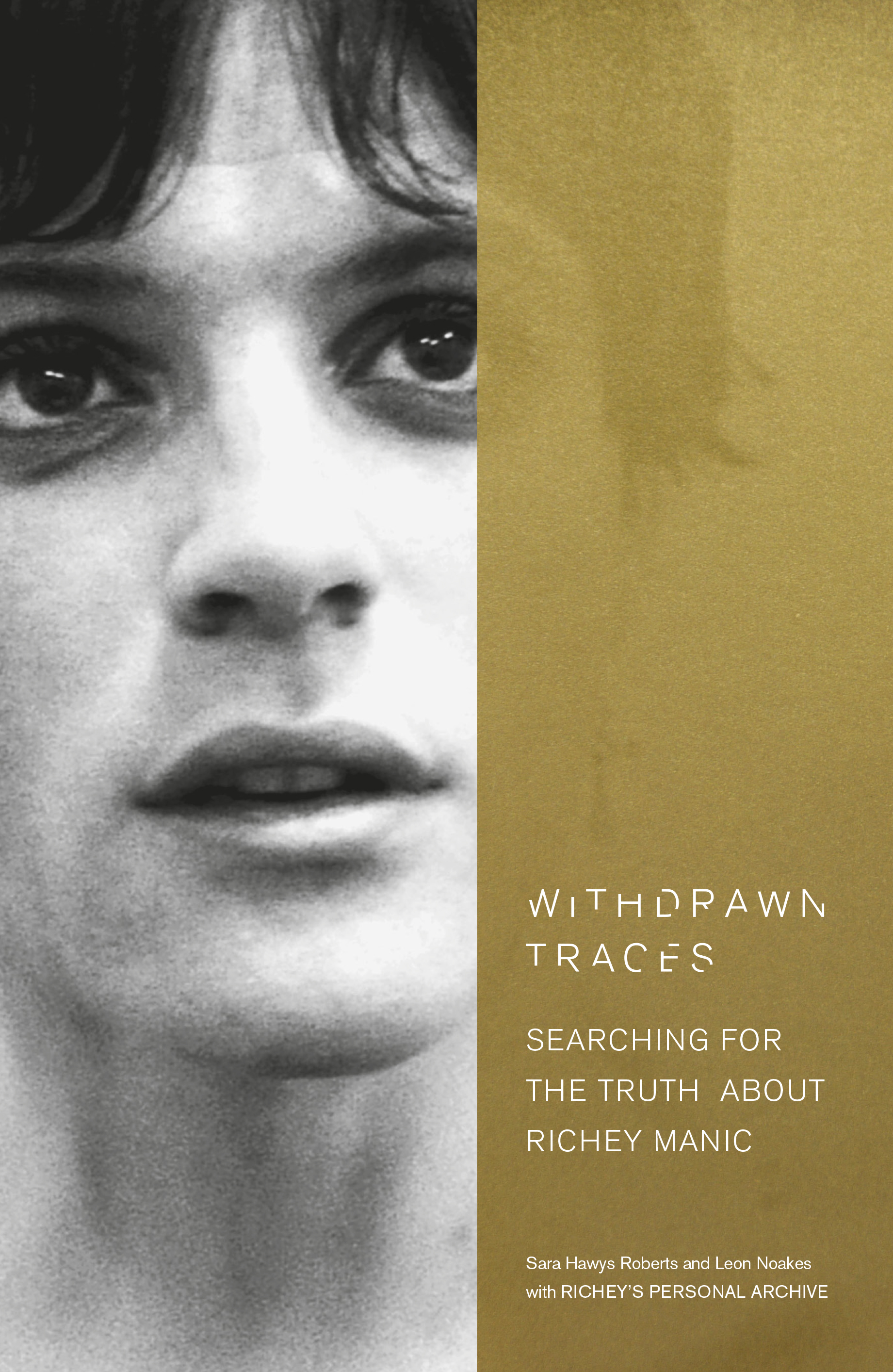 Withdrawn Traces: In Search of Richey Manic