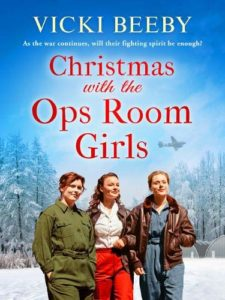 Christmas with the Ops Room Girls by Vicki Beeby
