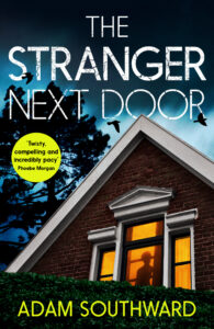 The Stranger Next Door by Adam Southward