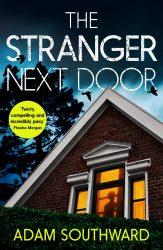 The Stranger Next Door by Adam Southward